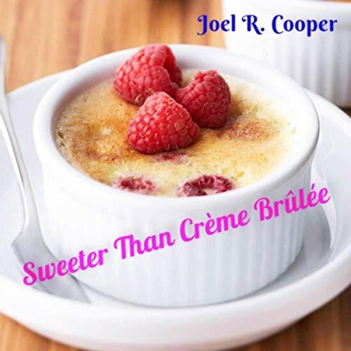 Sweeter Than Crème Brûlée