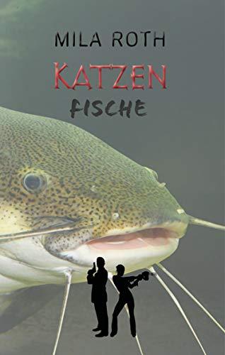 Katzenfische (Spionin wider Willen 5)