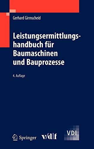 Leistungsermittlungshandbuch für Baumaschinen und Bauprozesse (VDI-Buch)
