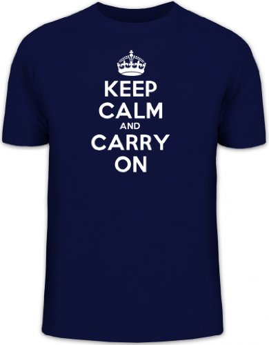 Shirtstreet24, Keep Calm and Carry On, Herren Fun T-Shirt Shirts Funshirt, Größe: L,dunkelblau