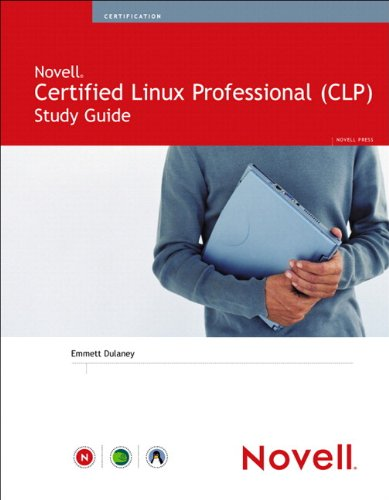 Novell Certified Linux Professional Study Guide (Novell Press)