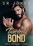 Twisted Bond: A Dark Mafia Romance (Twisted Saga Book 3) (English Edition)...