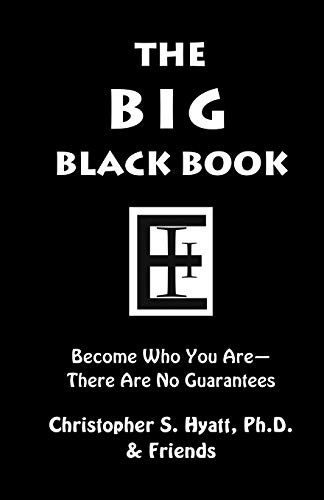 The Big Black Book: Become Who You Are