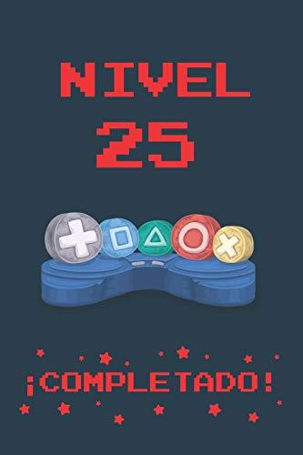 NIVEL 25 COMPLETADO: REGALO DE CUMPLEAÑOS ORIGINAL Y DIVERTIDO PARA JÓVENES GAMERS...