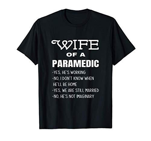 Respuestas Divertidas De La Esposa Del Paramédico A Wife Camiseta