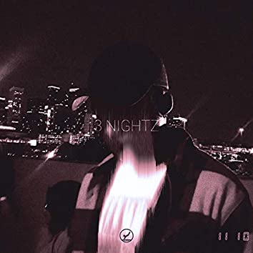 3NIGHTZ (feat. AdamTx & Nodfather)