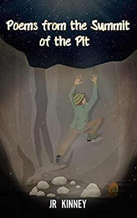 Poems from the Summit of the Pit