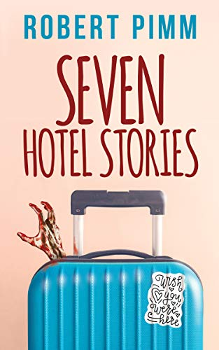 Seven Hotel Stories (English Edition)