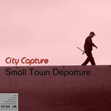 Small Town Departure