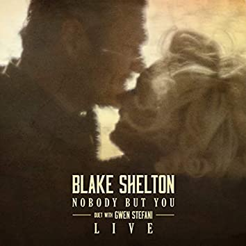 Nobody But You (Duet with Gwen Stefani) [Live]