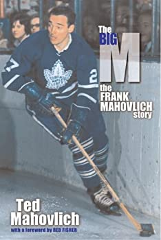 Paperback The Big M : The Frank Mahovlich Story Book