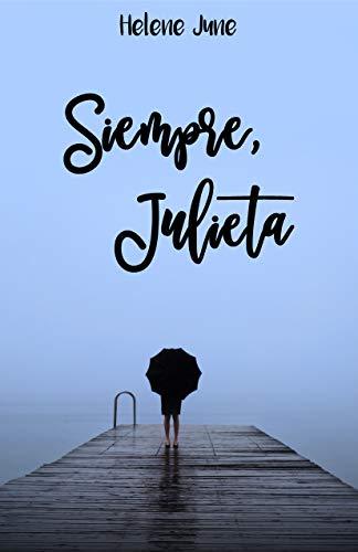 Siempre Julieta de Helene June