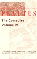 Plautus: The Comedies (Complete Roman Drama in Translation)