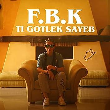 Ti Gotlek Sayeb