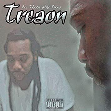 For Those Who Know Treaon