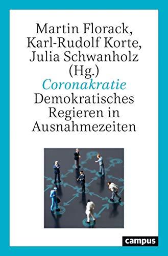 Coronakratie: Demokratisches Regieren in Ausnahmezeiten (German Edition)