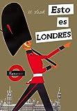 Esto es Londres (Nórdica Infantil)