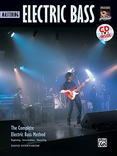 Complete Electric Bass Method: Mastering Electric Bass (Buch / CD): Mastering Electric Bass, Book & CD (Complete Method)
