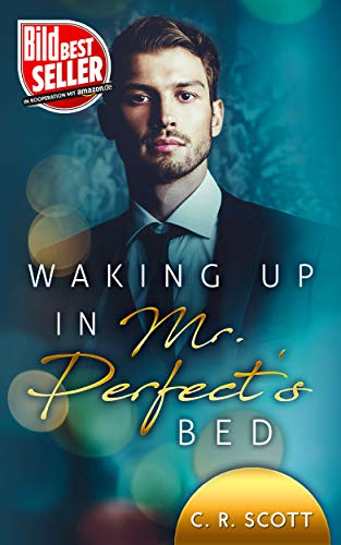 Waking up in Mr. Perfects Bed
