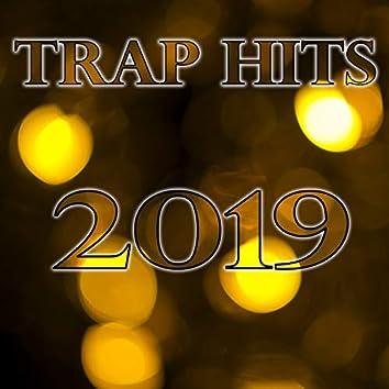 Trap Hits 2019