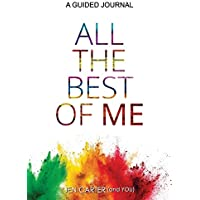 All the Best of Me: A Guided Journal