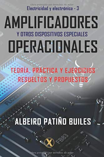 Amplificadores operacionales y otros dispositivos especiales (Electricidad y Electrónica) (Spanish…