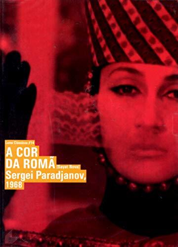 A Cor da Roma - ( Sayat Nova ) Sergei Parajanov