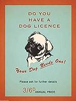 あなたの犬はライセンスドッグラバーレトロメタルティンウォールヴィンテージを持っています レトロな家の壁の装飾錫金属ギフト装飾ヴィンテージプラーク