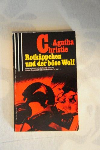 Rotkäppchen und der böse Wolf (Scherz Krimi)