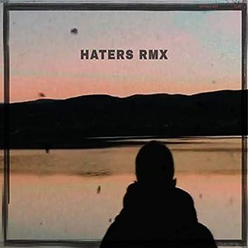 Haters Rmx (Remix)