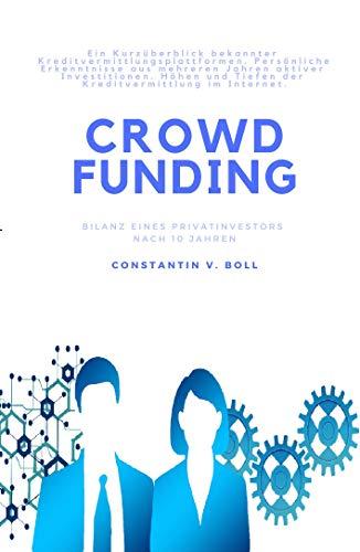 Crowdfunding: Bilanz eines Privatinvestors nach 10 Jahren