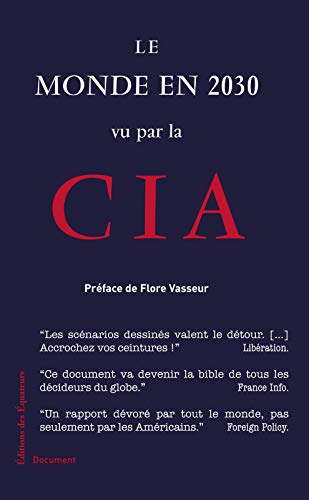 Le monde en 2030 vu par la CIA (Document) (French Edition) eBook ...