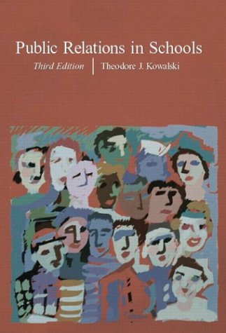 Public Relations in Schools, Third Edition