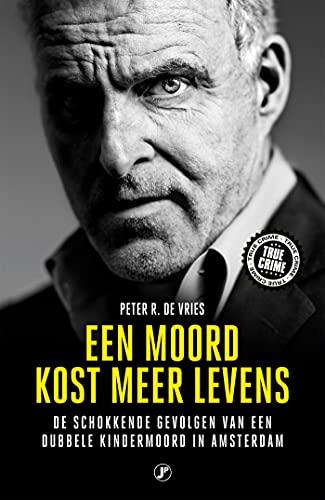 Een moord kost meer levens (Dutch Edition)