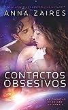 Contactos Obsesivos: 2 (Las Crónicas de Krinar)