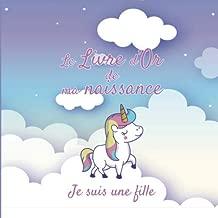 Le Livre d'Or de ma Naissance - Je suis une fille: Livre d'or naissance fille | Fête de naissance bébé | Naissance fille | Maternité | 20,96cm x ... bébé | nuage licorne rose (French Edition)