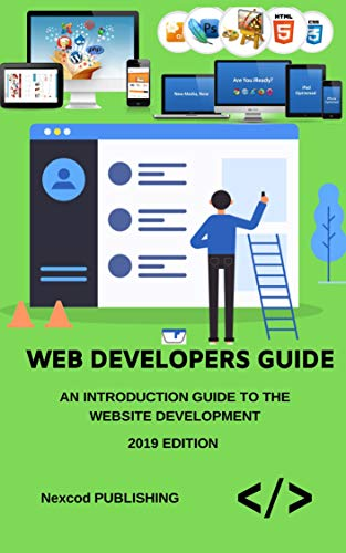 Web Design In 8 Hours For Beginners Learn Website Designing Fast Web Designing Crash Course A Quickstart Ebook Website Development Tutorial Book In Easy Steps The Ultimate Beginners Guide Publishing