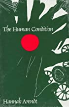 The Human Condition (Walgreen Foundation Lectures)