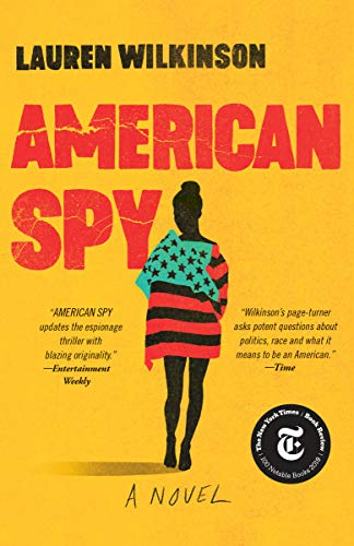 Compare Textbook Prices for American Spy: A Novel Reprint Edition ISBN 9780812988284 by Wilkinson, Lauren