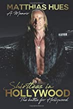 Shirtless in Hollywood: The Battle for Hollywood
