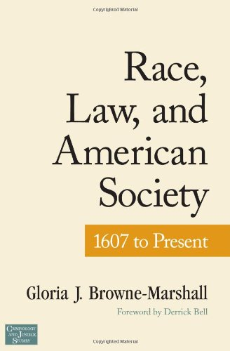 Race, Law, and American Society: 1607-Present...