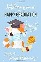 Wishing you a happy Graduation From a Social Distancing cat: Quarantine Graduation, Pug Graduation , Class of 2020, Congra...