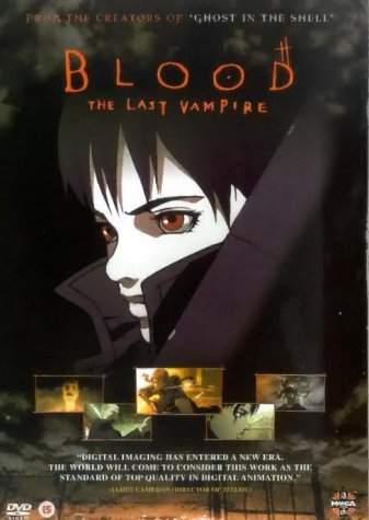 Blood - The Last Vampire [2000] [DVD]