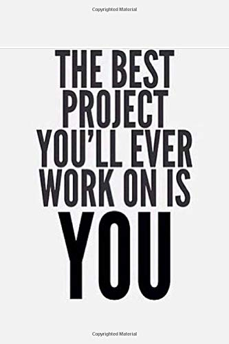 THE BEST PROJECT YOU'LL EVER WORK ON IS YOU: Fitness & Diet Daily Fitness Sheets Gym Physical Activity Training Diary Journal, Bodybuilding EXERCISE NOTEBOOK GIFT