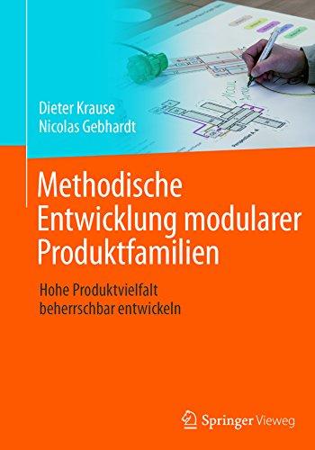 Methodische Entwicklung modularer Produktfamilien: Hohe