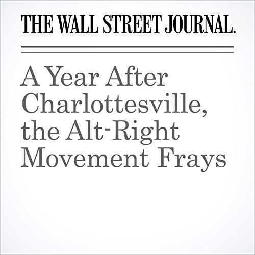 A Year After Charlottesville, the Alt-Right Movement Frays copertina