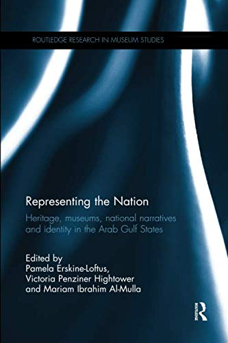 Compare Textbook Prices for Representing the Nation Routledge Research in Museum Studies 1 Edition ISBN 9780367193089 by Erskine-Loftus, Pamela