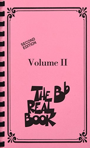The Real Book - Volume II: B-Flat Edition: 2: BB Edition