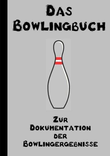 Das Bowlingbuch