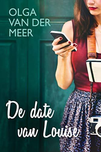De date van Louise (Dutch Edition)